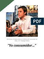 """""""Yo consumidor…"""""""