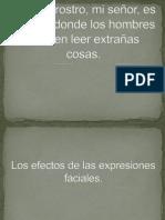 Los Efectos de Las Expresiones Faciales