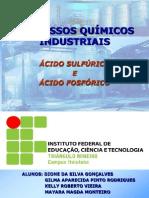 PROCESSOS QUÍMICOS INDUSTRIAIS - Ácido Sulfúrico e Ácido Fosfórico.ppt