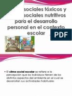 Climas Sociales Toxicos y Climas Sociales Nutritivos Para