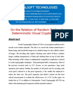 IEEE 2014 JAVA/.NET NETWORK SECURITY PROJECT On the Relation of Random Grid and Deterministic Visual Cryptography