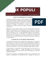 Vox Populi, Finalidad de La Huelga