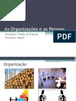 As Organizações e as Pessoas