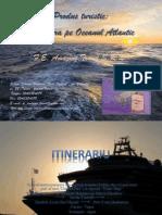 Produs turistic Croaziera in Oceanul Atlantic