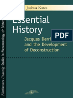 Joshua Kates - Essential History. Jacques Derrida and the Development of Deconstruction. 2005