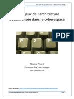 CYBERSTRATEGIA Interview 4 Francesca MUSIANI Les Enjeux de l'Architecture Décentralisée Dans Le Cyberespace 2014.10.31