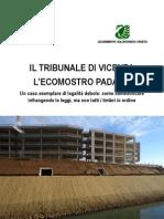 """Dossier """"Il tribunale di Vicenza, l'ecomostro padano"""""""