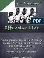 Dominant O-line Chalkboard