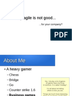 When Agile is not good for your company