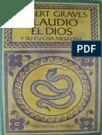 Robert Graves, Claudio el dios y su esposa Mesalina.pdf