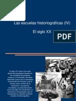 Escuelas Historiograficas IV (1)