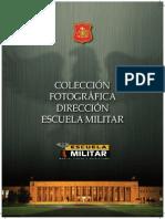 Escuela Militar. Colección Fotográfica.