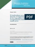 El sindicalismo peronista durante el Onganiato. De la CGT de los Argentinos a la reorganización sindical (1968-1970) Darío Dawyd