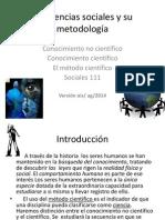 PROF. OLGA I. SANTIAGO C2 sosc 111 LAS CIENCIAS SOCIALES Y SU METODOLOGÍA