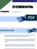 Interconnect Estimation for Fpga's