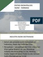 Bagian Luci Enzim Biokatalis - Dextranase