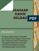KEADsAAN GADsUH GELsISAH