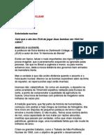 Sobriedade nuclear - Marcelo Gleiser - física - astrofísica