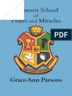 Hogwarts School of Prayer and Miracles - Grace-Ann Parsons