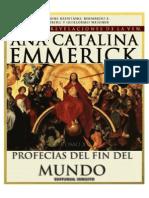 Ana Catalina de Emmerick - Tomo XV - Profecias del fin del mundo.pdf