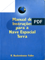 r Buckminster Fuller Manual de Instrucoes Para a Nave Espacial Terra via Optima 1998