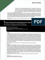 Temas Centrales de La Antropología de La Educación Contemporánea