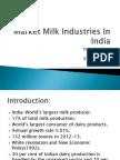 Market Milk Industries In India.ppt