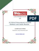 A Critical Assessment of Sahih Bukhari and Sahih Muslim