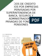 SERVICIOS DE Credito prestados no supervisados por SBS y AFP.pptx