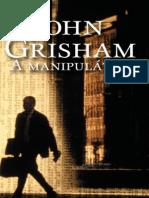 John Grisham a Manipulator