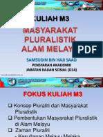 Kuliah WAJ 3106 - M3 (Masyarakat Pluralistik Alam Melayu - Bhg 1)