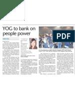 YOG to bank on people power, 14 Jun 09, Sunday Times