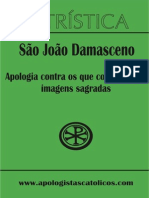 Apologia Conta Os Que Condenam As Imagens Sagradas - São João Damasceno
