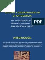 Historia y Generalidades de La Ortodoncia