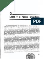 Lutero y La Ruptura Protestante