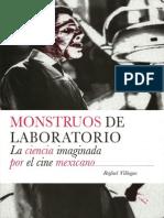 MONSTRUOS DE LABORATORIO. LA CIENCIA IMAGINADA POR EL CINE MEXICANO, de Rafael Villegas