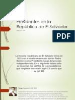 presidentes de EL Salvador siglo xx y xxi