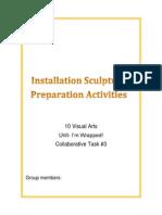 installation scultpure- preparation activities