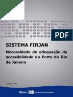 Necessidade de Adequacao Da Acessibilidade Ao Porto Do Rio de Janeiro
