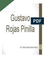 Unidad 6 Gustavo Rojas Pinilla - Exposición María Camila Sierra - Historia II - Fac. Comunicación Social UPB