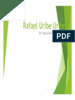 Unidad 5 Rafael Uribe Uribe - Exposición Olga Lucía Pérez - Historia II - Fac. Comunicación Social UPB