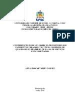 CONTRIBUIÇÃO PARA MELHORIA DO DESEMPENHO DOS PAVIMENTOS URBANOS ATRAVÉS DO CONTROLE DE QUALIDADE DO REATERRO DE VALAS DE