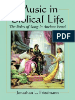 Friedmann, Jonathan L. Music in Biblical Life the Roles of Song in Ancient Israel