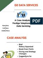 Prestige Telephone Company (Online Case Analysis)