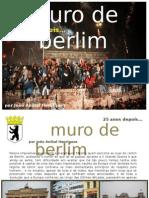 O Muro de Berlim 25 Anos Depois... por João Aníbal Henriques