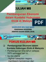 kuliah waj 3106 - m8 (pembangunan ekonomi dalam konteks hubungan etnik di malaysia v3).pdf