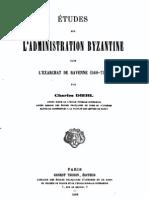 Etudes sur l'Administration Byzantine de Ravenne