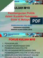Kuliah Waj 3106 - m10 (Pembangunan Politik Dalam Konteks Hubungan Etnik Di Malaysia)