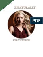 Kiersten White - Saga Paranormalcy - Libro 02 - Supernaturally