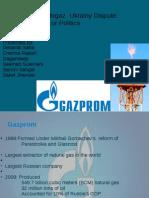 Gazprom - Naftogaz  Ukrainy Dispute